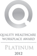 Quality Healthcare Workplace Award Platinum 2012