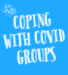 Coping With COVID Groups